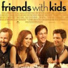 Friends with Kids is a Ridiculously Funny Movie