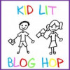 Kid Lit Blog Hop #6