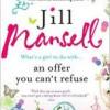 """An Offer You Can't Refuse"", by Jill Mansell"
