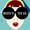 Where'd you go Bernadette? By Maria Semple