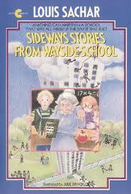 Wayside School, by Louis Sachar