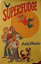 super fudge by judy blume